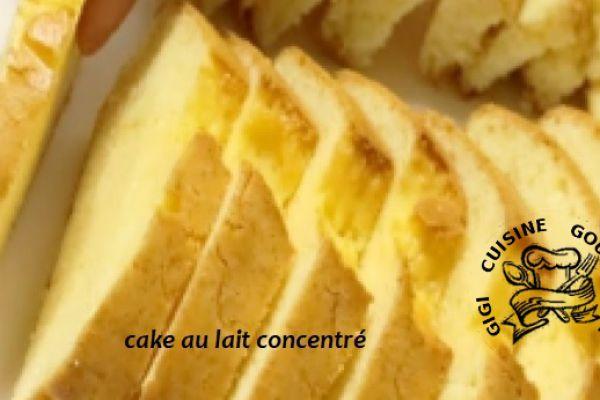 Recette Cake au lait concentre
