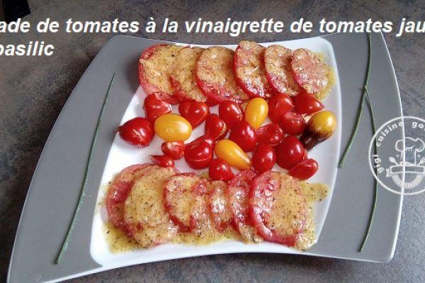 Recette SALADE DE TOMATES et VINAIGRETTE DE TOMATES JAUNES AU THERMOMIX