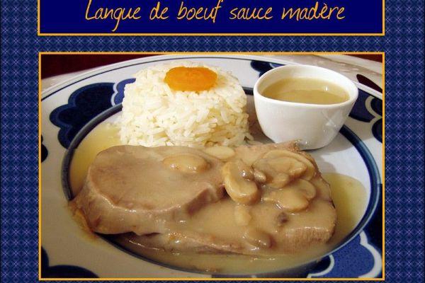 Recette Langue de boeuf sauce madère