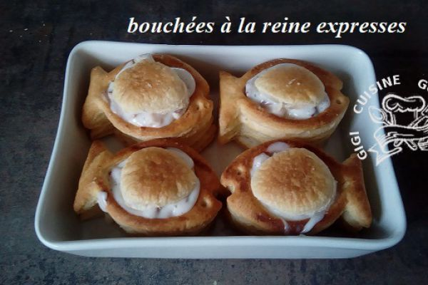 BOUCHEES A LA REINE EXPRESSES