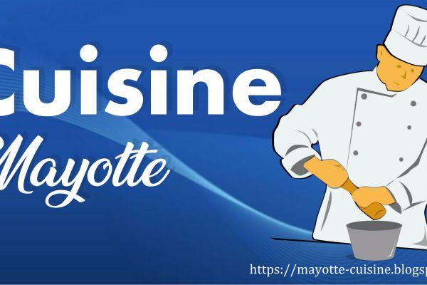Recette Cuisine de mayotte