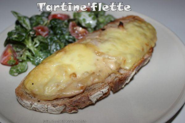 Recette tartine'flette